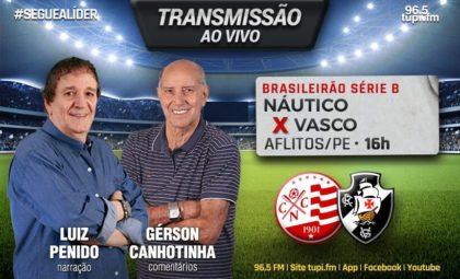 [AO VIVO] Náutico x Vasco - Série B Campeonato Brasileiro