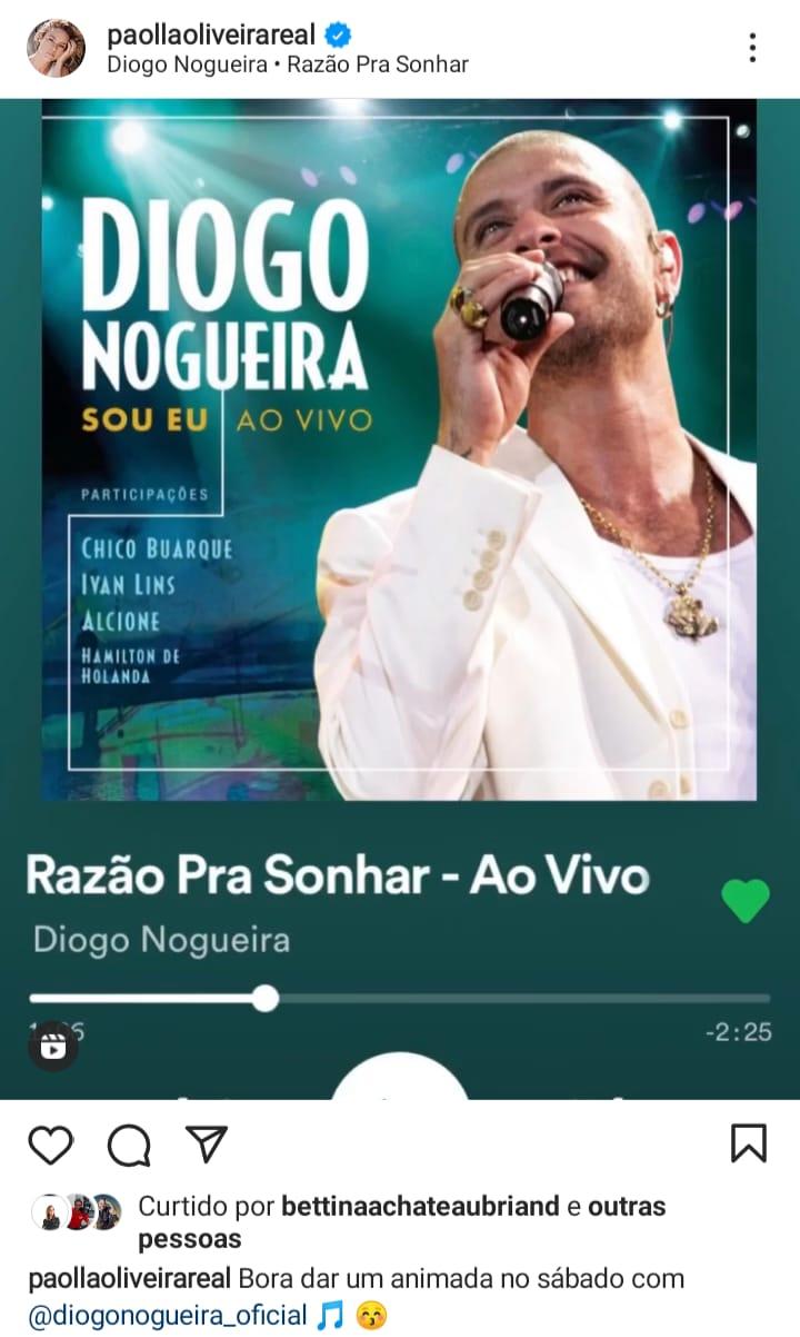 Paolla oliveira publica música de Diogo Nogueira