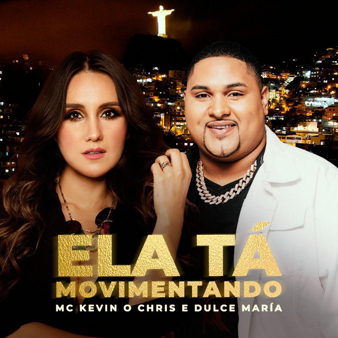 Dulce Maria e MC Kevin o Chris arte de lançamento