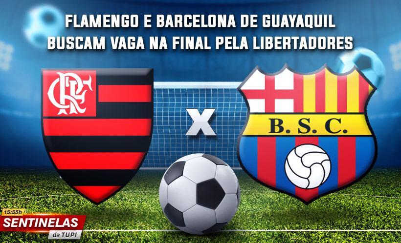 Flamengo e Barcelona de Guayaquil Sentinelas da Tupi especial