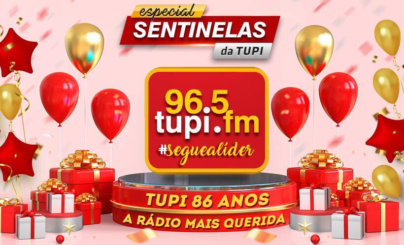 Rádio Tupi faz 86 anos Sentinelas da Tupi especial
