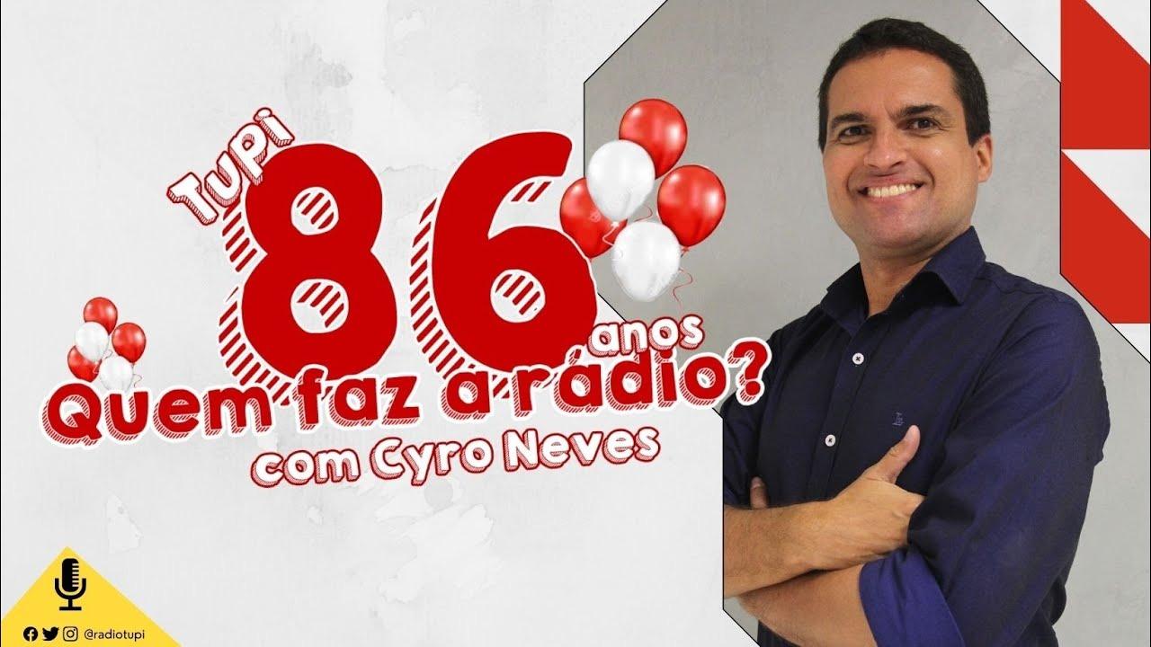 Cyro Neves especial aniversário Rádio Tupi