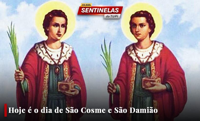 Sentinelas da Tupi especial Dia de São Cosme e São Damião
