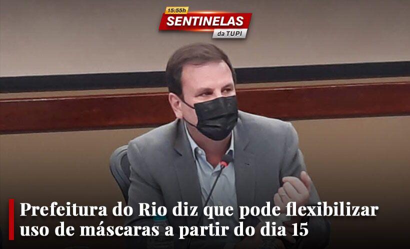 Prefeito Eduardo Paes fala sobre flexibilização das máscaras Sentinelas da Tupi especial
