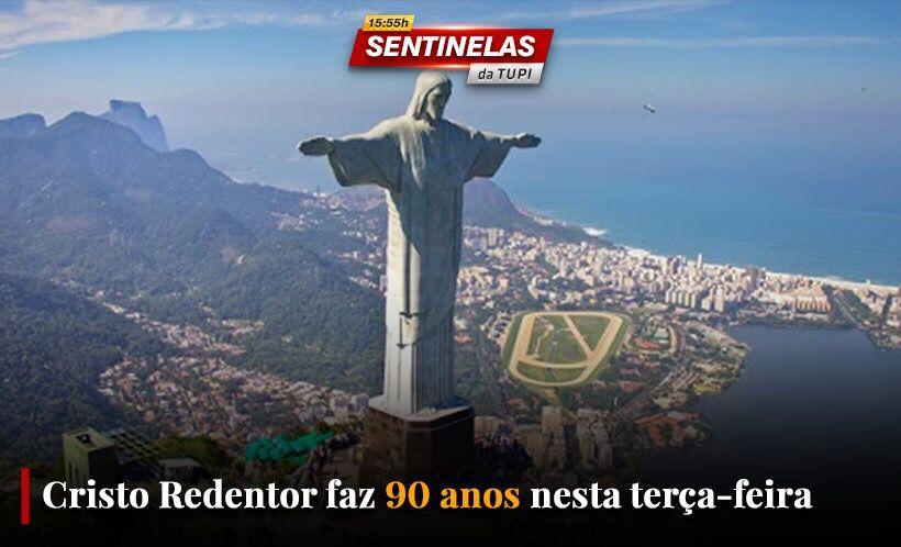 Sentinelas da Tupi especial Cristo Redentor