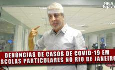 Crônica da Cidade: Denúncias de casos de covid-19 em escolas particulares do Rio de Janeiro